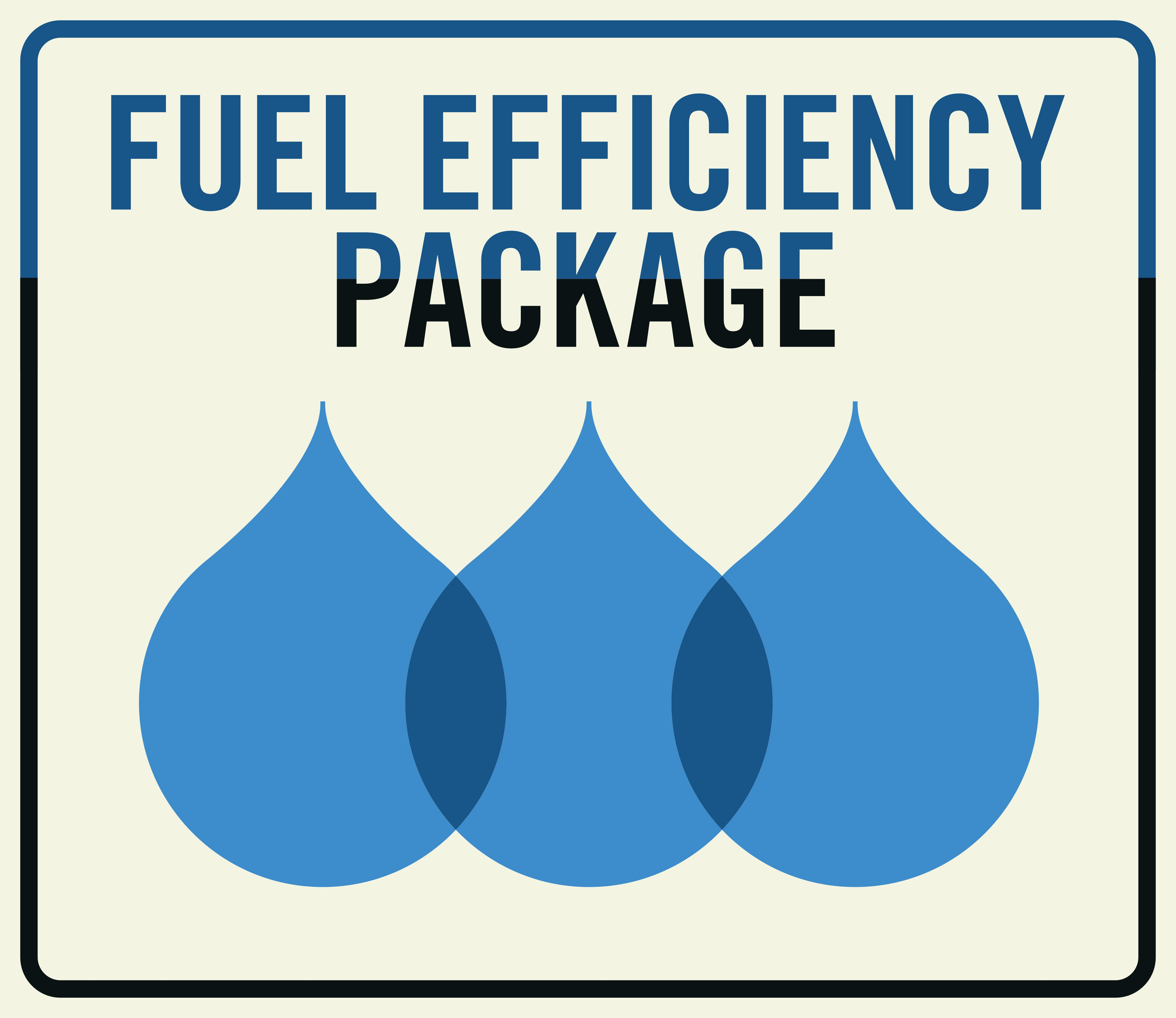 Fuel Efficiency Package